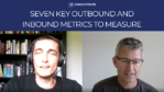 [VIDEO] Seven key outbound and inbound metrics to measure