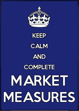 Keep calm and complete market measures