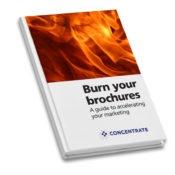 Burn Your Brochures