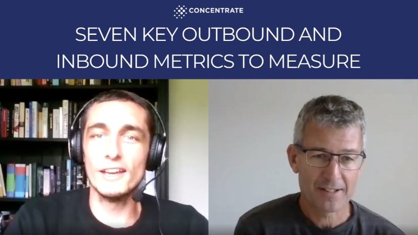 Seven Key Outbound and Inbound Metrics to Measure